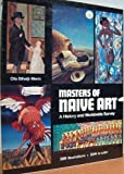 img - for Masters of naive art: A history and worldwide survey book / textbook / text book
