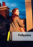 Pollyanna: Level 1: 400-Word Vocabulary Pollyanna