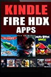 img - for Kindle Fire HDX Apps: For The New Kindle Fire Owner (Includes FREE Apps) book / textbook / text book