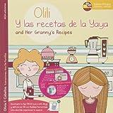 Olili Y Las Recetas De La Yaya (Olili And Her Granny's Recipes) - Edici�n Biling�e (Olili Y Sus Aventuras)