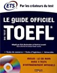 Le Guide officiel du test TOEFL. Ecol...