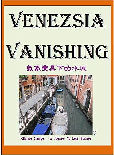 venezsia-vanishing-marcopoloolopocram-stories-2016-climate-change-a-journey-to-lost-horizon
