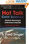 Hot Talk Cold Science: Global Warming...