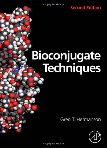 Bioconjugate Techniques, Second Edition