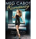 (AIRHEAD #3: RUNAWAY) BY CABOT, MEG(AUTHOR)Paperback Apr-2011