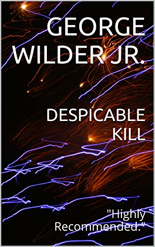 DESPICABLE KILL: Highly  Recommended. PDF