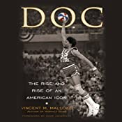 DOC: The Rise and Rise of Julius Erving | [Vincent Mallozzi]