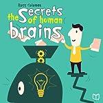 The Secrets of Human Brains | Ross Coleman