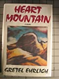 Heart Mountain (G K Hall Large Print Book Series) (0816148163) by Ehrlich, Gretel