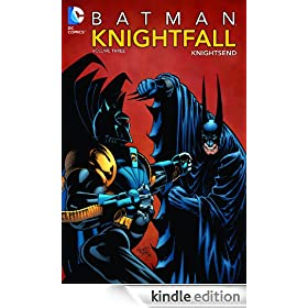 Batman: Knightfall Vol. 3: Knightsend