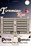 Tiramisu Kiss: Volume 1 (Part I of the Niles & Pikes Series)