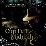img - for A Cup Full of Midnight: A Jared McKean Mystery, Book 2 book / textbook / text book