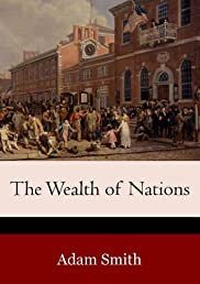 The Wealth of Nations (Illustrated)