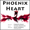 Phoenix Heart Audiobook by Carolyn Nash Narrated by Ilyana Kadushin
