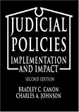 Judicial Policies: Implementation and Impact, 2nd Edition