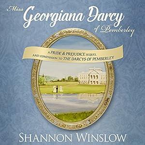 Miss Georgiana Darcy of Pemberley Hörbuch