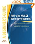 PHP and MySQL Web Development: A Begi...