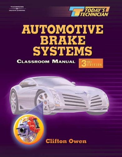 Today's Technician: Automotive Brake Systems 2-Volume Set