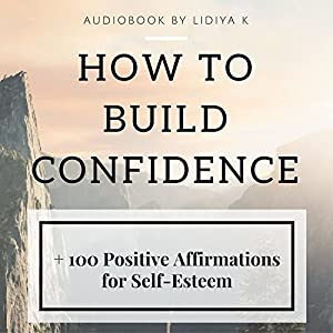 How to Build Confidence Audiobook