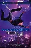 Free Fall (Retrievers, Book 5) (0373802676) by Laura Anne Gilman