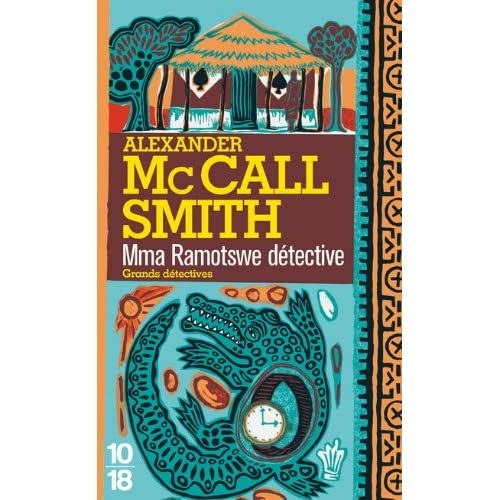 Alexander McCall Smith – Série – Mma Ramotswe 01 – Mma Ramotswe Détective 51LDd7viM0L._SS500_