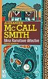 Mma Ramotswe détective par McCall Smith
