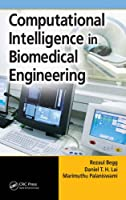 Computational Intelligence in Biomedical Engineering ebook download