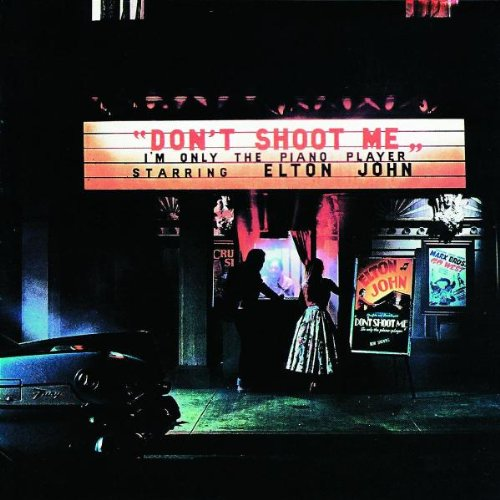 Don't Shoot Me I'm Only the Piano Player artwork