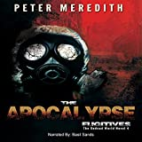 The Apocalypse Fugitives: The Undead World, Book 4