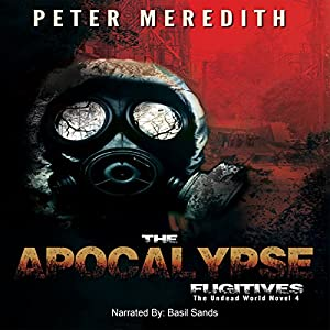 The Apocalypse Fugitives Audiobook