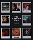 The Polaroid Book: Selections from the Polaroid Collections of Photography (Taschen's 25th Anniversary Special Editions) (German Edition) (Hardcover)