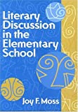 Literary Discussion in the Elementary School [Paperback]