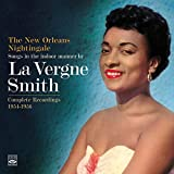 """Songs in the Indoor Manner by La Vergne Smith. Complete Recordings 1954-1956. """"Angel in the Absinthe House,"""" """"The New Orleans Nightingale"""" And """"La Vergne Smith"""""""
