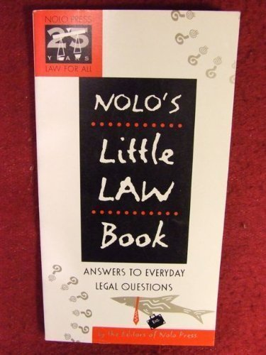 Nolo's little law book: Answers to everyday legal questions