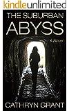 The Suburban Abyss (A Suburban Noir Novel)