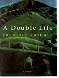 A Double Life (1857970438) by Frederic Raphael