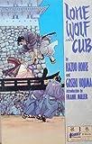 Lone Wolf & Cub (Lone Wolf & Cub (First Classics)) (0915419122) by Kazuo Koike