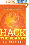 Hack the Planet: Science's Best Hope...