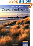 The Biology of Coastal Sand Dunes (Ox...