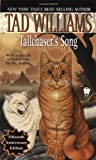 Tailchaser's Song (Daw Book Collectors) Tad Williams