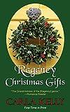 Regency Christmas Gifts: Three Stories