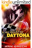 One night in Daytona (One Night Stands Book 1)