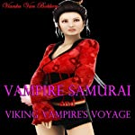 Vampire Samurai and Viking Vampire's Voyage   Vianka Van Bokkem