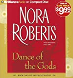 Dance of the Gods (Circle Trilogy) by Nora Roberts (2012-12-04)