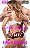Romance: Super Sub Sports Romance: Hard Dream (Contemporary Paranormal Alpha Marine Sports Romance) (New Adult and College Seduced by Mystery Alpha Male Military Football Short Stories)