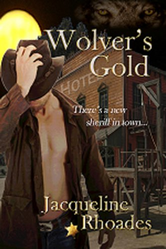 Jacqueline Rhoades - Wolver's Gold (The Wolvers)