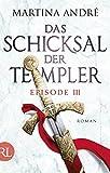 Das Schicksal der Templer - Episode III: Gef�hrliche Allianz