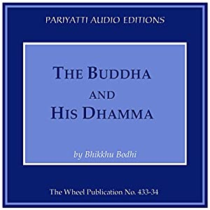 The Buddha and His Dhamma Audiobook