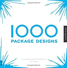 1,000 Package Designs: A Comprehensive Guide to Packing It In (1000)