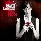 echange, troc Dawn Landes - Fireproof